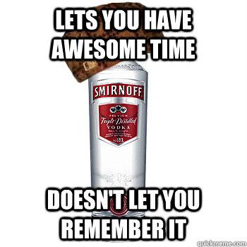Scumbag Alcohol Meme (6)