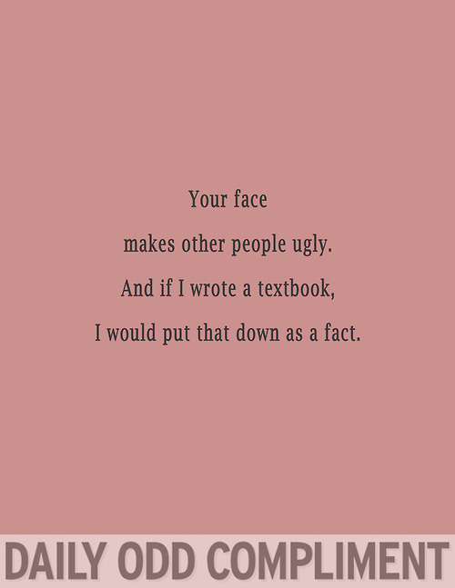 Daily Odd Compliment (3)