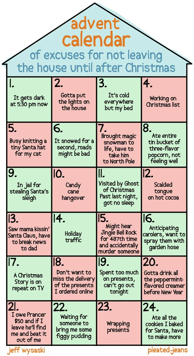 Advent Calendar of Excuses for Not Leaving Your House Until After ...